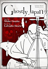 Ghostly Japan ~Lafcadio Hearn's Kwaidan stories~ book form