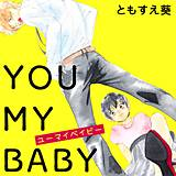 YOU MY BABY
