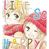 LIFE SO HAPPY