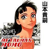 M4 featuring METALMAX MOMO