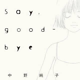 Say,good-bye